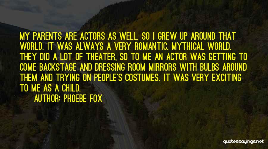 Fox Quotes By Phoebe Fox