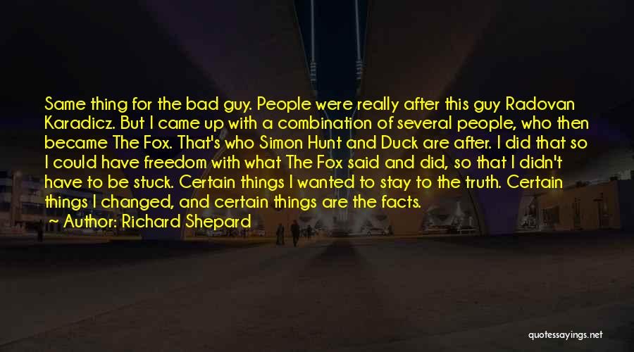 Fox Quotes By Richard Shepard