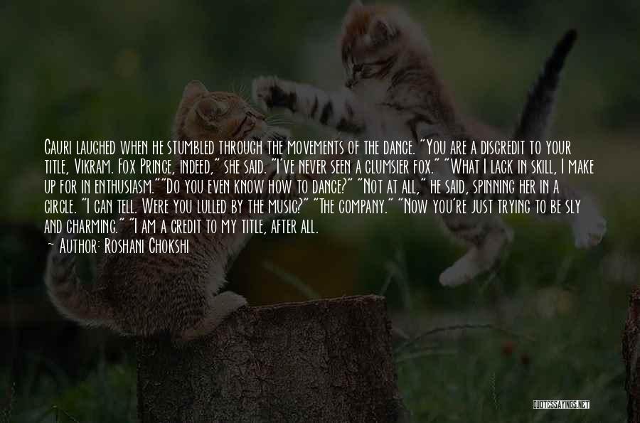 Fox Quotes By Roshani Chokshi