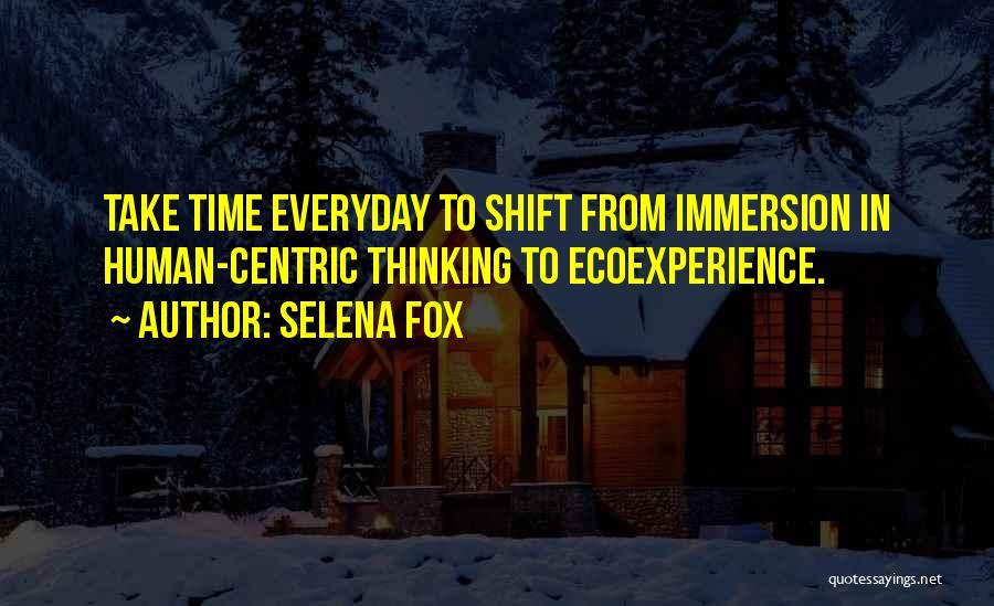 Fox Quotes By Selena Fox