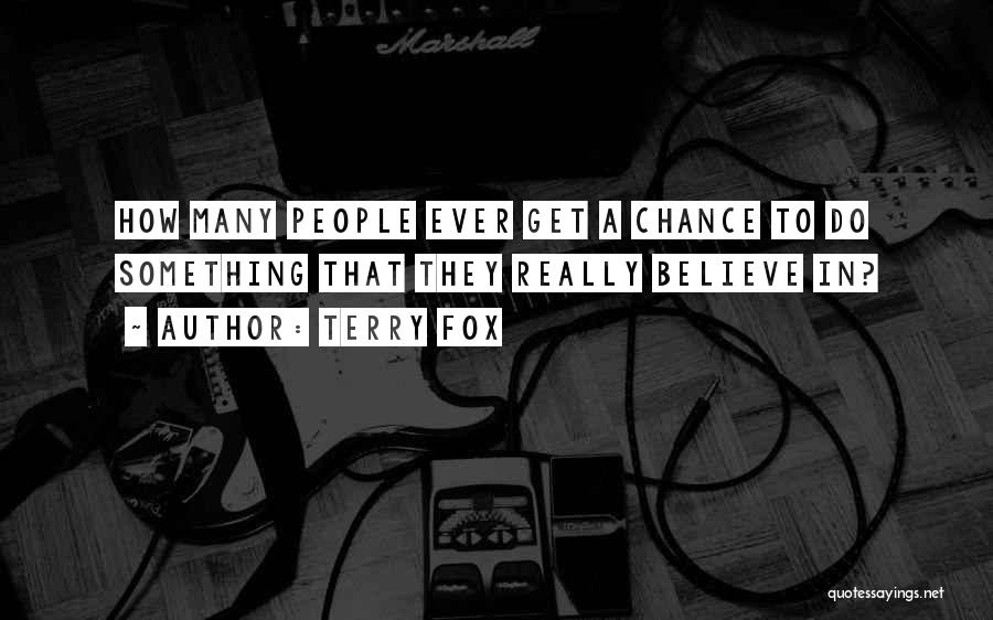 Fox Quotes By Terry Fox