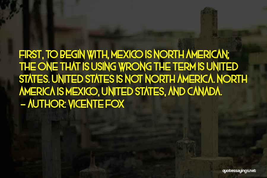 Fox Quotes By Vicente Fox