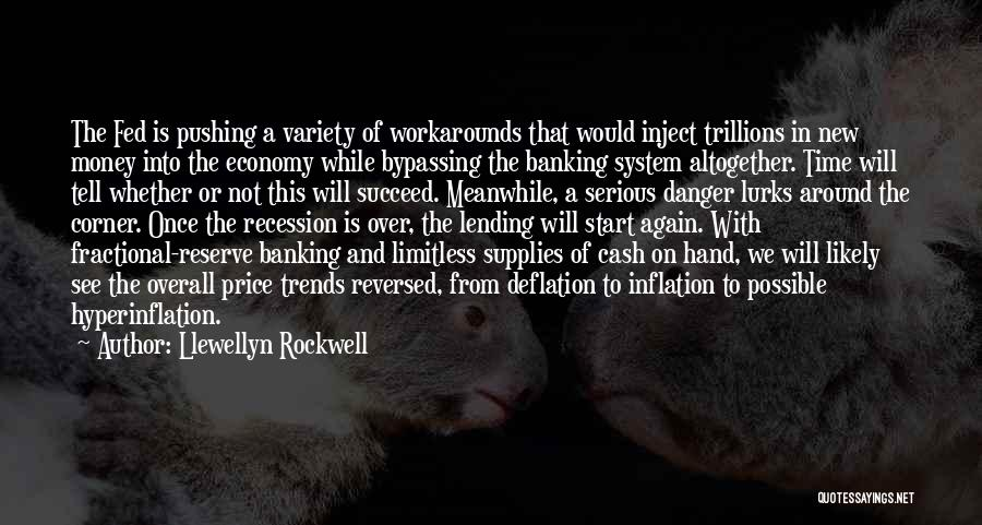 Fractional Banking Quotes By Llewellyn Rockwell