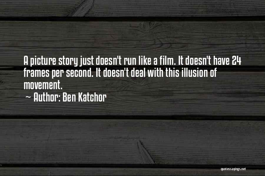 Frames Quotes By Ben Katchor