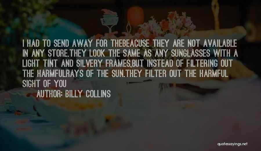 Frames Quotes By Billy Collins