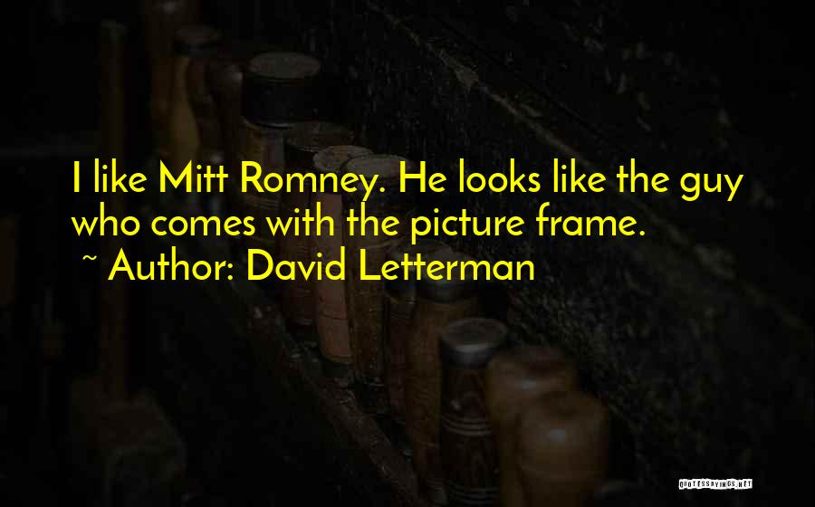 Frames Quotes By David Letterman