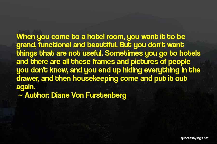Frames Quotes By Diane Von Furstenberg