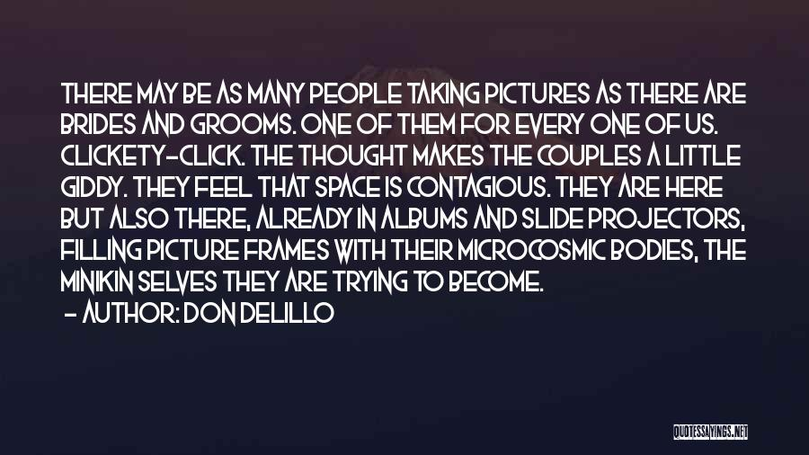 Frames Quotes By Don DeLillo
