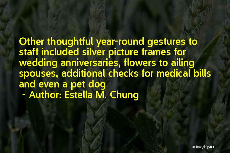 Frames Quotes By Estella M. Chung