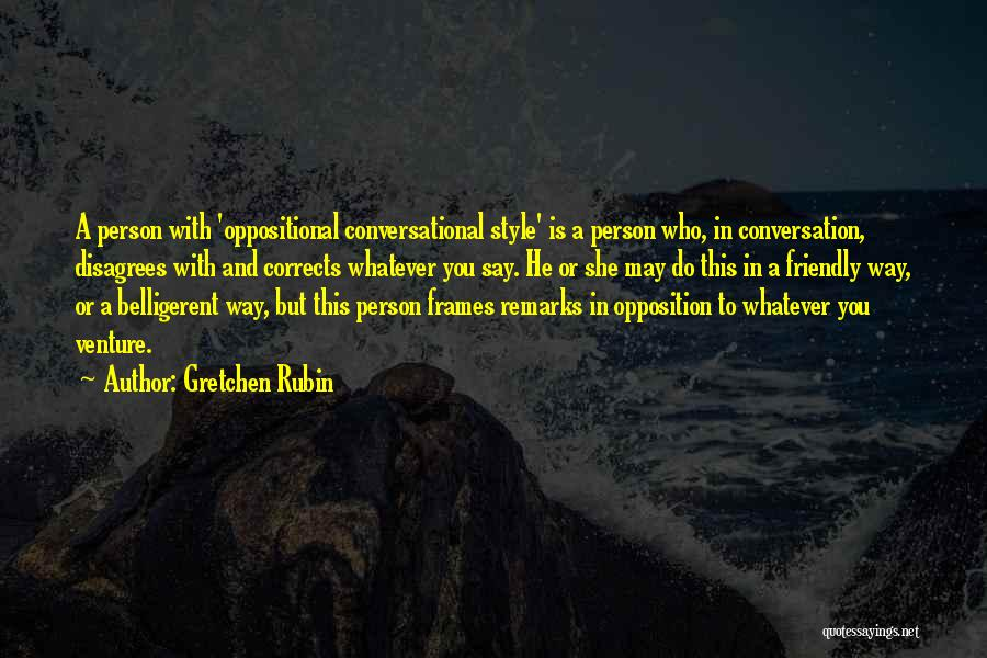 Frames Quotes By Gretchen Rubin