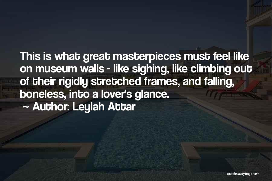 Frames Quotes By Leylah Attar