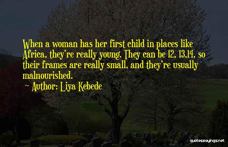 Frames Quotes By Liya Kebede