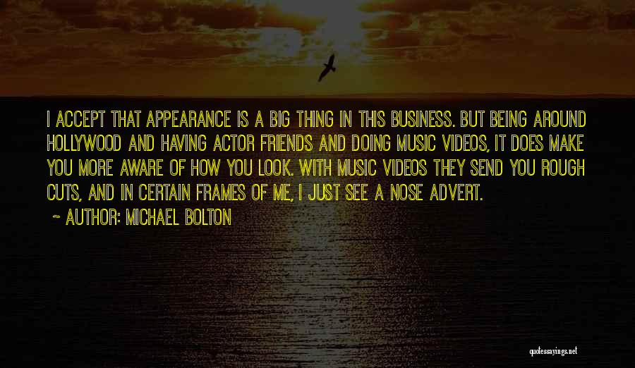 Frames Quotes By Michael Bolton