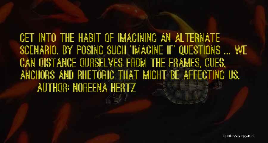 Frames Quotes By Noreena Hertz