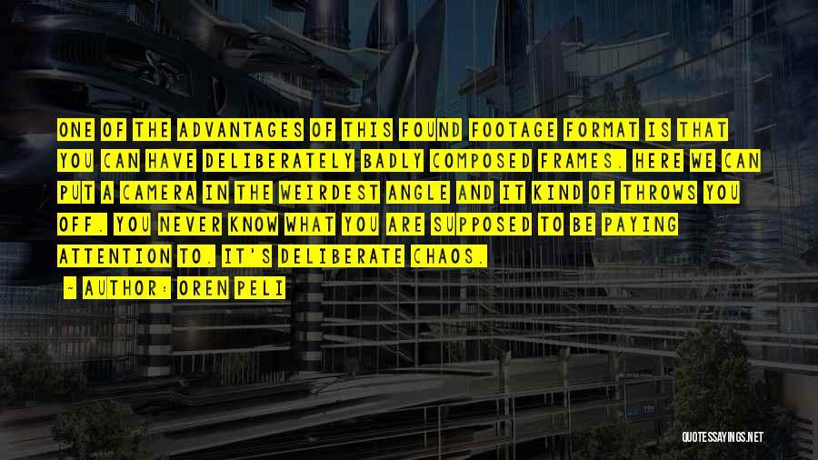 Frames Quotes By Oren Peli