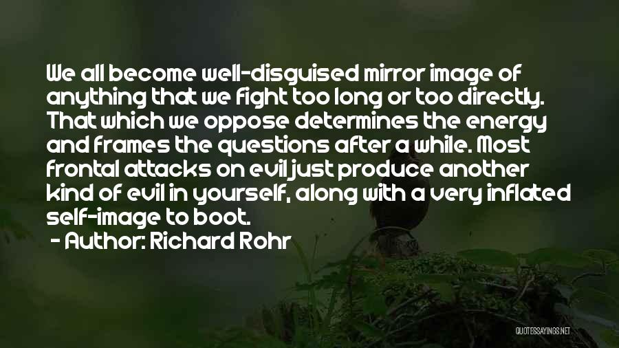 Frames Quotes By Richard Rohr