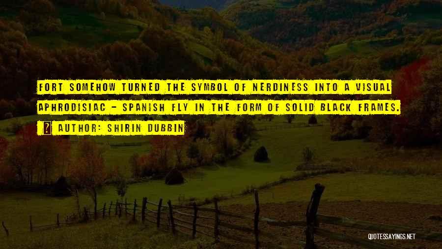 Frames Quotes By Shirin Dubbin