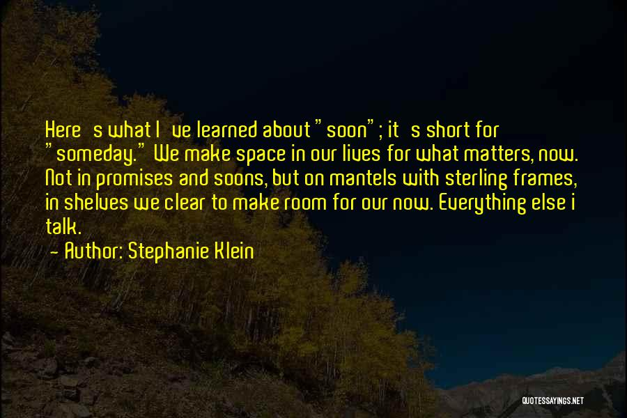 Frames Quotes By Stephanie Klein