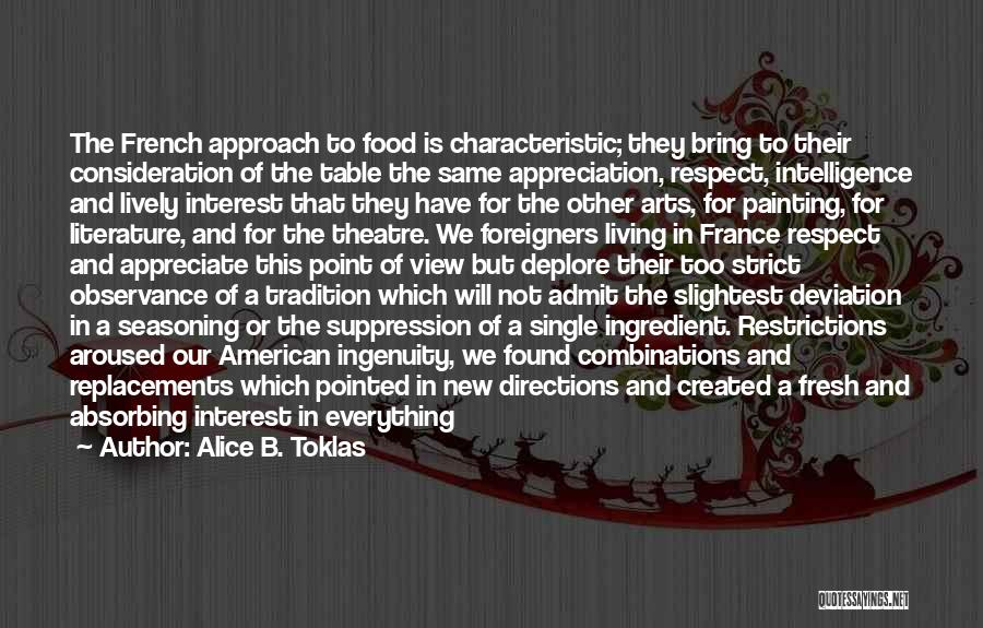 France And Food Quotes By Alice B. Toklas