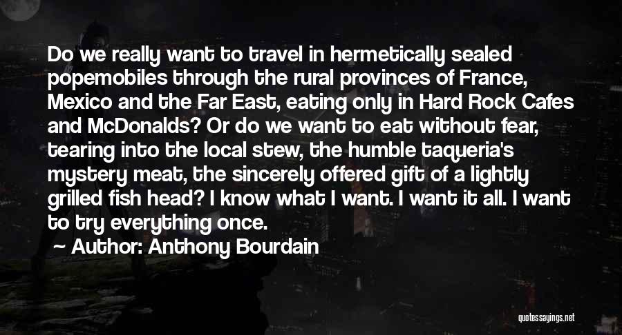 France And Food Quotes By Anthony Bourdain