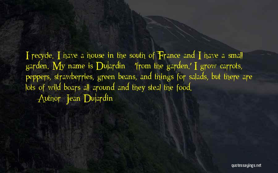 France And Food Quotes By Jean Dujardin