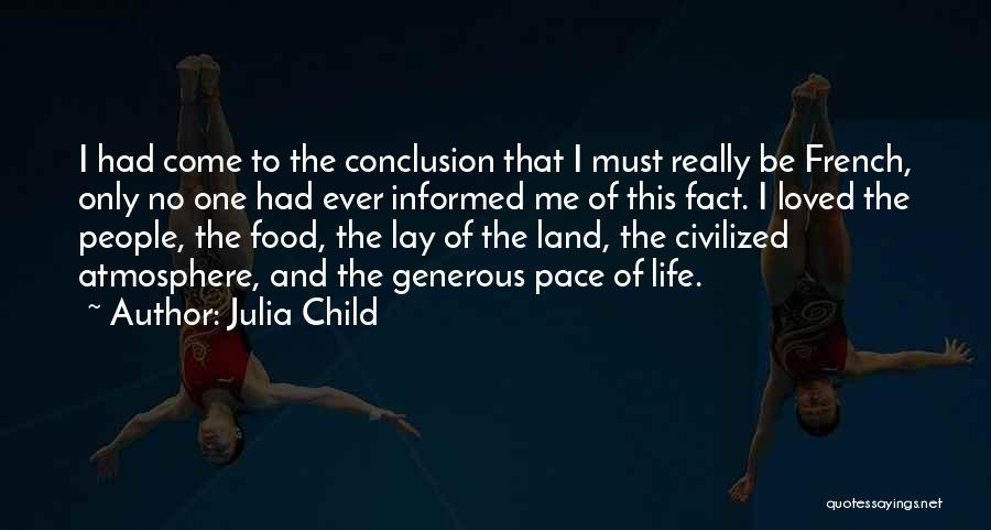 France And Food Quotes By Julia Child