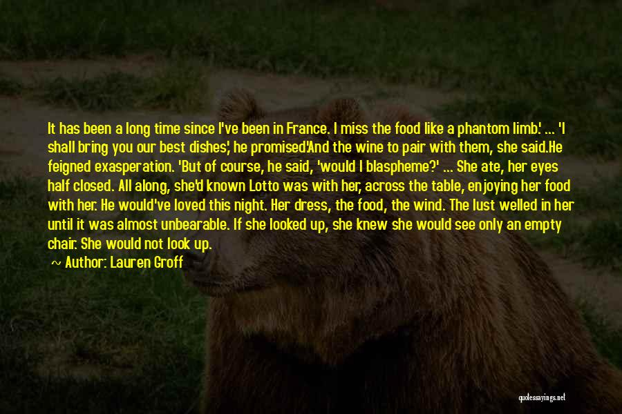 France And Food Quotes By Lauren Groff