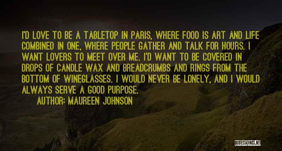 France And Food Quotes By Maureen Johnson