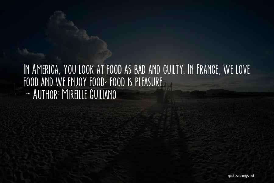 France And Food Quotes By Mireille Guiliano