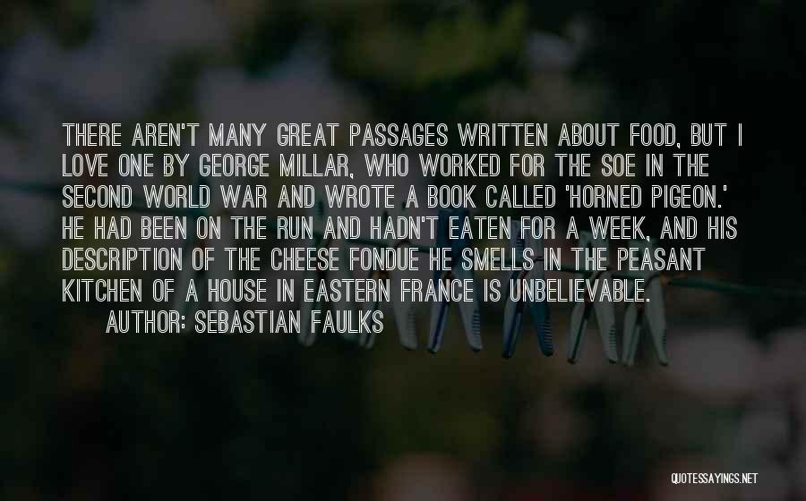 France And Food Quotes By Sebastian Faulks