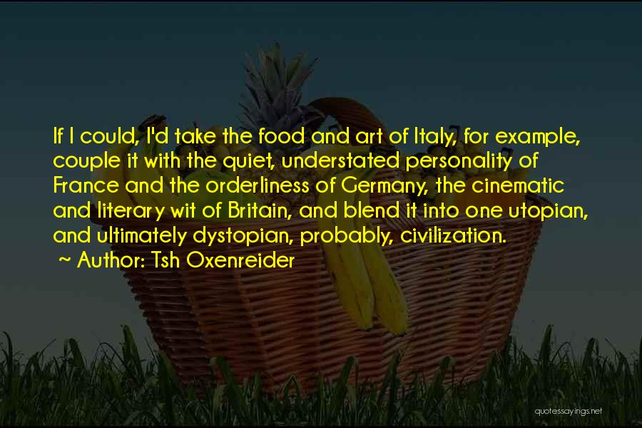 France And Food Quotes By Tsh Oxenreider