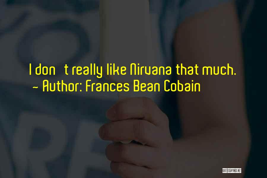 Frances Bean Cobain Quotes 1552844