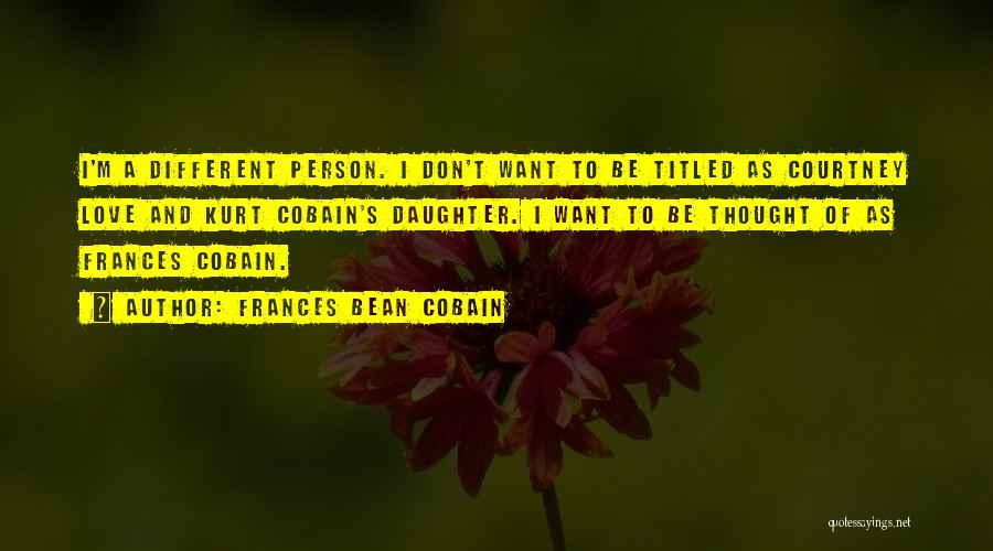 Frances Bean Cobain Quotes 2014548