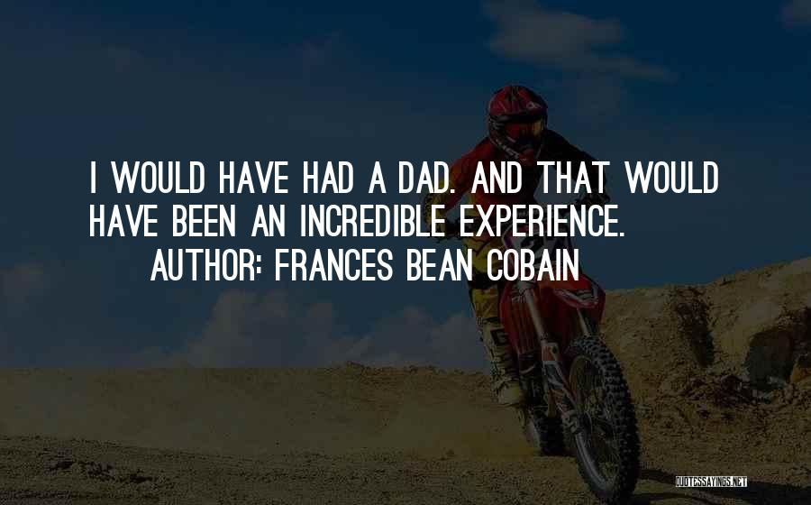 Frances Bean Cobain Quotes 2253549