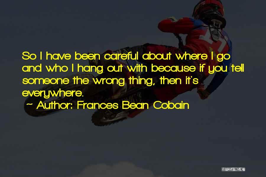 Frances Bean Cobain Quotes 2269082