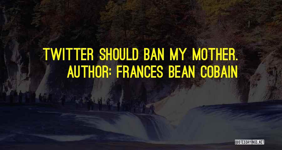 Frances Bean Cobain Quotes 816050