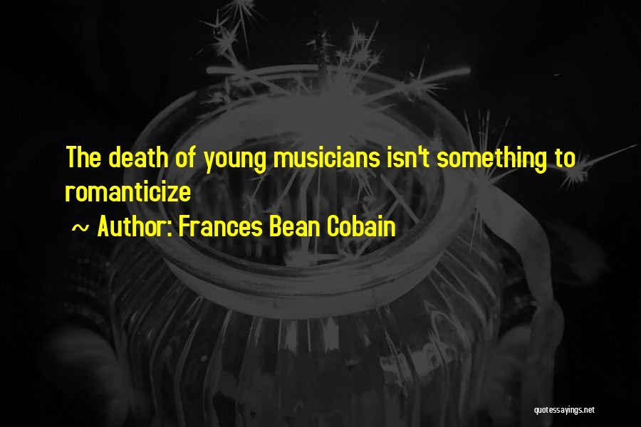 Frances Bean Cobain Quotes 881304