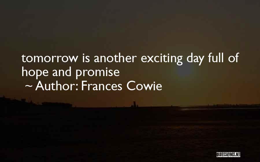 Frances Cowie Quotes 1511679