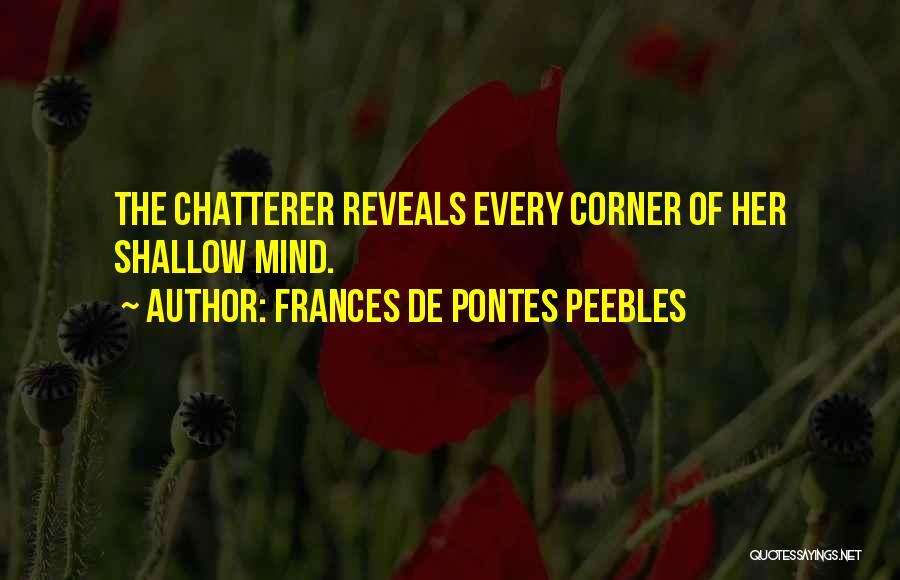 Frances De Pontes Peebles Quotes 1006876