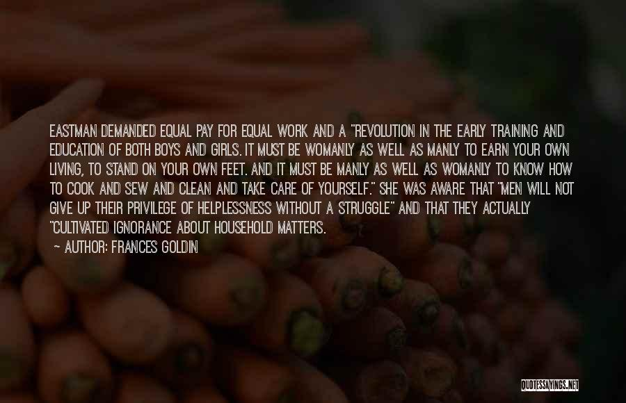 Frances Goldin Quotes 1566816