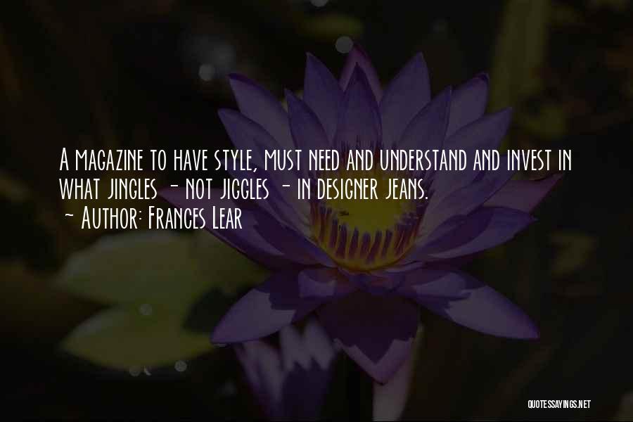 Frances Lear Quotes 1557011
