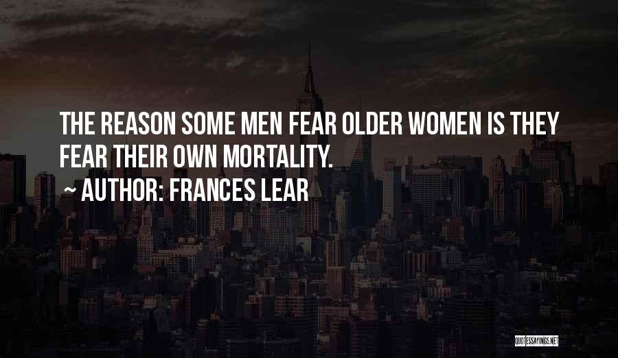 Frances Lear Quotes 2025193
