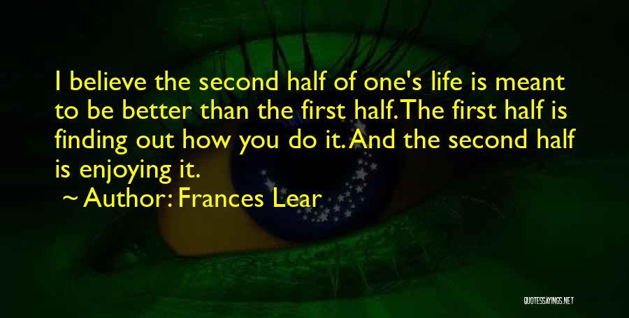 Frances Lear Quotes 2106836