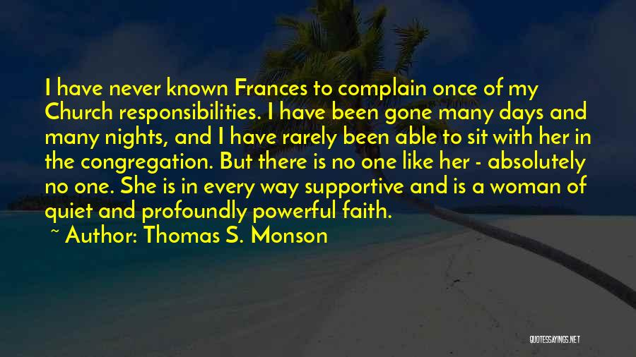 Frances Monson Quotes By Thomas S. Monson