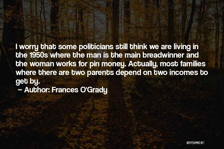 Frances O'Grady Quotes 1165703