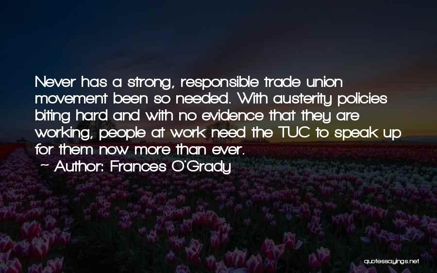 Frances O'Grady Quotes 1303841