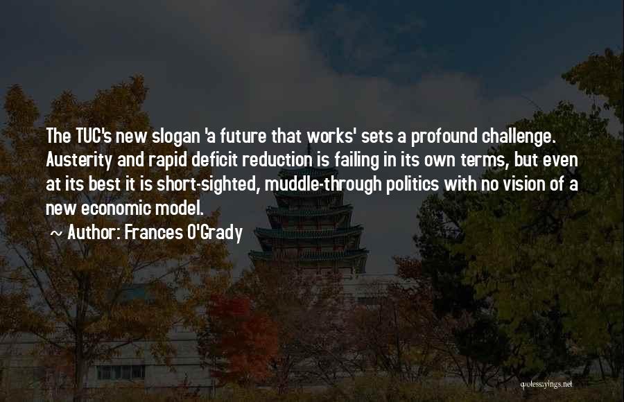 Frances O'Grady Quotes 1895295