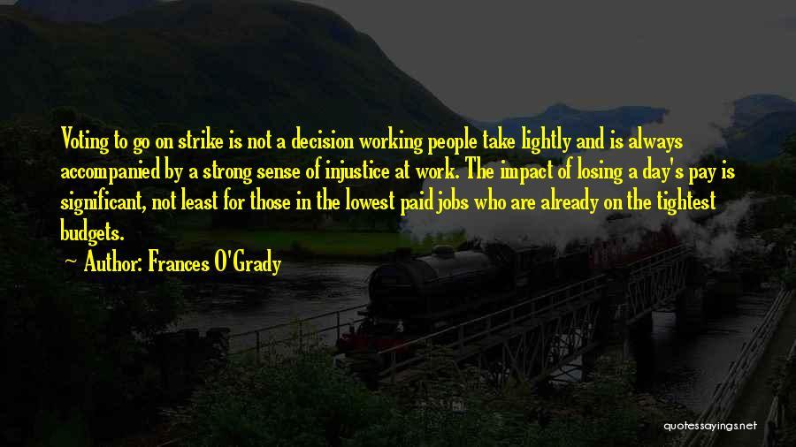 Frances O'Grady Quotes 2217918