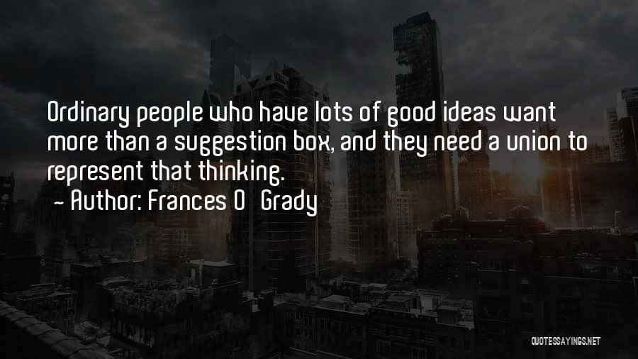 Frances O'Grady Quotes 2261515
