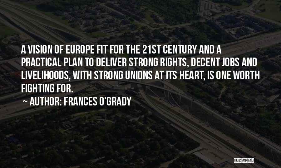 Frances O'Grady Quotes 251155